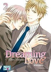 Dreaming love - Rêves d'amour Vol.2