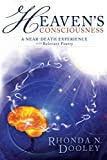 img - for Heaven's Consciousness A Near-death Experience: with Relevant Poetry book / textbook / text book