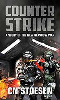 Counter Strike: A Story of the New Glasgow War by [Stoesen, CN]