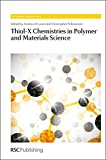 img - for Thiol-X Chemistries in Polymer and Materials Science: RSC (Polymer Chemistry Series) book / textbook / text book