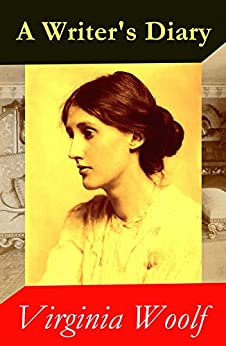 A Writer's Diary (1918 - 1941) by [Woolf,Virginia]
