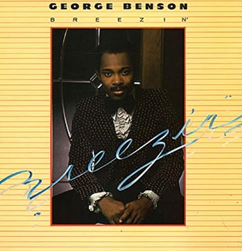 Breezin' (George Benson Just The Two Of Us)
