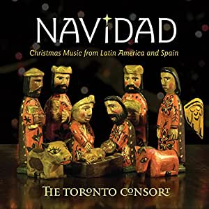 the toronto consort various not applicable navidad christmas music from latin america and. Black Bedroom Furniture Sets. Home Design Ideas