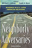 Neighborly Adversaries: Readings in U.S.–Latin American Relations