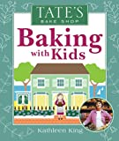 Tate's Bake Shop Baking with Kids