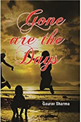 Gone are the Days Paperback