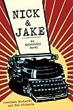 Nick and Jake, Jonathan Richards and Tad Richards, 1628723203