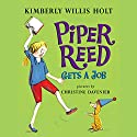 Piper Reed Gets a Job Audiobook by Kimberly Willis Holt Narrated by Emily Janice Card