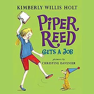Piper Reed Gets a Job Audiobook