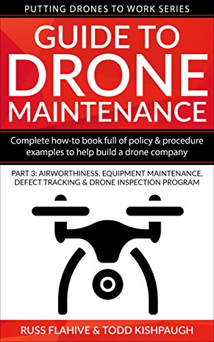 amazon com guide to drone maintenance complete how to book full of