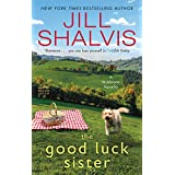 The Good Luck Sister: A Wildstone Novella (The Wildstone Series)