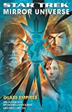 Star Trek: Mirror Universe: Glass Empires (Star Trek: The Original Series)
