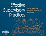 img - for Effective Supervisory Practices: Better Results Through Teamwork (Municipal Management Series) 4th (fourth) Edition by unknown [2005] book / textbook / text book