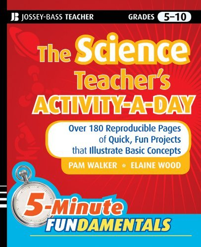 180 Reproducible Activities - The Science Teachers Activity A Day, Grades 5 10 Over 180 Reproducible Pages of Quick, Fun Projects that Illustrate Basic Concepts by Walker, Pam, Wood, Elaine [Jossey-Bass,2010] (Paperback)