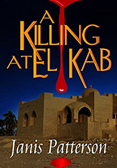 A Killing at El Kab by [Patterson, Janis]