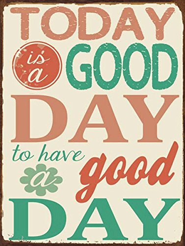 Today Is A Good Day Quote Images Archidev
