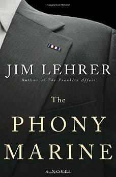 The Phony Marine: A Novel by [Lehrer, Jim]