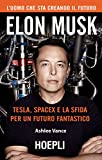 img - for Elon Musk. Tesla, SpaceX e la sfida per un futuro fantastico book / textbook / text book