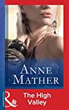 Front cover for the book The High Valley by Anne Mather