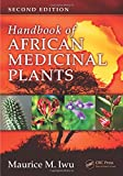 Handbook of African Medicinal Plants, Second Edition
