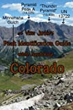 A View Junkie's Peak Identification Guide while Dayhiking Colorado