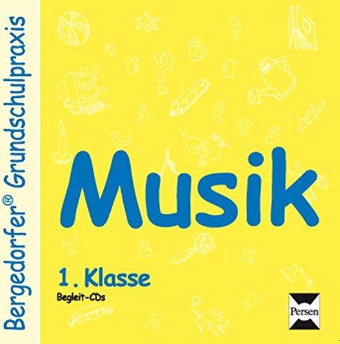 Musik - 1. Klasse - CD (Bergedorfer Grundschulpraxis)