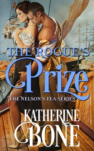 The Rogue's Prize (Nelson's Tea) (Volume 3)
