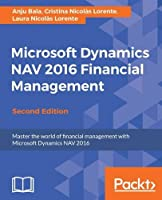 Microsoft Dynamics NAV 2016 Financial Management, 2nd Edition Front Cover