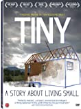 Tiny: A Story About Living Small [Import]