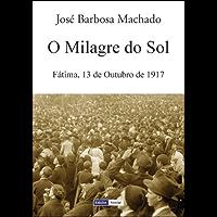 O Milagre do Sol (Portuguese Edition)