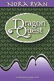 Dragon Quest, Nora Ryan, 1479299766