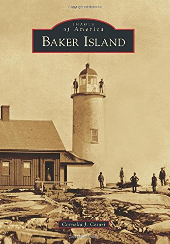 Baker Island (Images of America) (A Baker Bar)