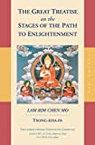 The Great Treatise on the Stages of the Path to Enlightenment (Volume 1) (The Great Treatise on the Stages of the Path, the Lamrim Chenmo)