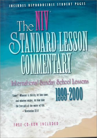 The Niv Standard Lesson Commentary 1999-2000: International Sunday School Lessons (International Uniform Lesson Series)