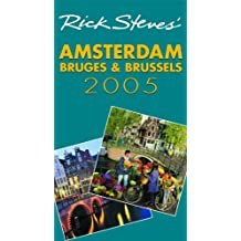 Rick Steves' Amsterdam, Bruges, and Brussels 2005