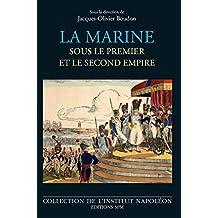 La marine sous le premier et le second empire (French Edition)