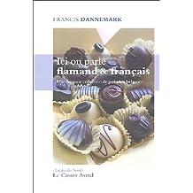 Ici on parle flamand & français: Une fameuse collection de poèmes belges