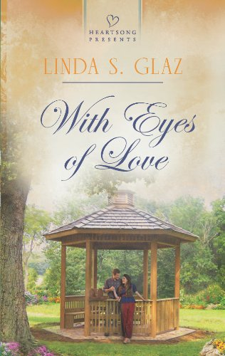 With Eyes of Love (Heartsong Presents)