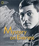 Front cover for the book Mystery on Everest: A Photobiography Of George Mallory by Audrey Salkeld