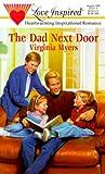 The Dad Next Door, Virginia Myers, 037387071X