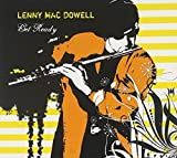 Get Ready by Lenny Mac Dowell (2009-08-11)