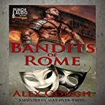 Bandits of Rome: Carbo of Rome, Book 2 | Alex Gough