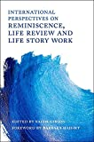 img - for International Perspectives on Reminiscence, Life Review and Life Story Work book / textbook / text book