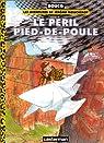 Le Péril Pied-de-Poule par Boucq