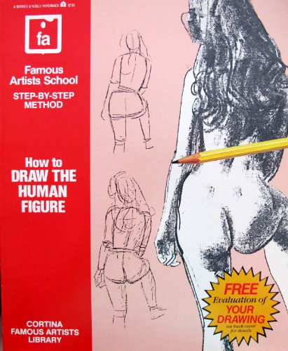 Cortina Cortina Single - How to Draw the Human Figure: Step-by-step Method (Cortina Famous Artists Library)
