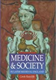 img - for Medicine & Society in Later Medieval England (Sutton Illustrated History Paperbacks) book / textbook / text book