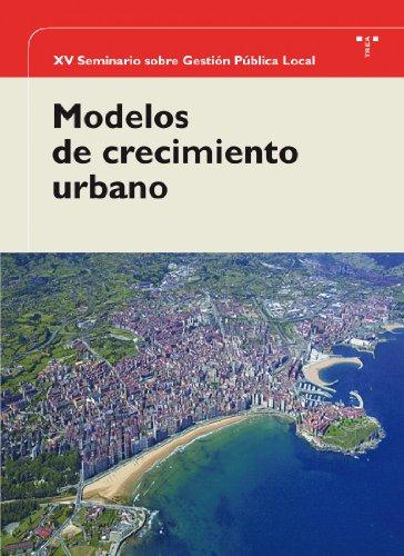 Descargar Libro Modelos De Crecimiento Urbano Alvaro Diaz Huici