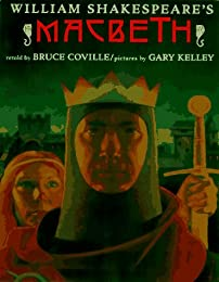 William Shakespeare's:  Macbeth (Shakespeare Retellings, #3)