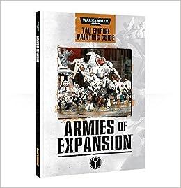 Armies of expansion:tau paint guide (english) tau empire.