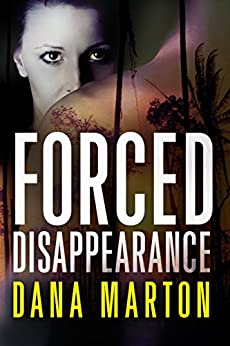 Forced Disappearance (Civilian Personnel Recovery) by [Marton, Dana]